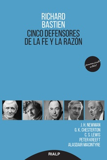 Cinco defensores de la fe y la razón